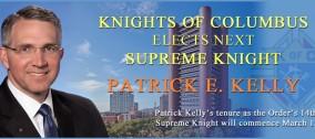I Cavalieri di Colombo eleggono il prossimo Cavaliere Supremo Patrick E. Kelly