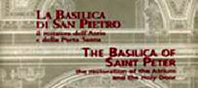 La Basilica di San Pietro. Il restauro nell'Atrio della Basilica Vaticana.