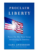 Proclaim Liberty - Notes On The Next Great Awakening In America